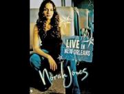 Norah Jones - Live in New Orleans