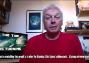 The David Icke Videocast - The Tide Is Turning - 21st June 2015