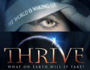 THRIVE - What On Earth Will It Take - Full Movie