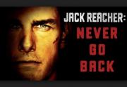 Jack Reacher 2 Never Go Back (2016)