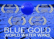 Blue Gold World Water Wars (Official Full Length Film)