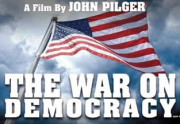 The War On Democracy - John Pilger