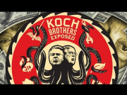Koch Brothers EXPOSED - 2014 • FULL DOCUMENTARY • BRAVE NEW FILMS